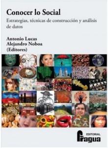 Antonio Lucas Marin (ed.): Conocer lo social: Estrategias, técnicas de construcción y análisis de datos