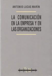 LA COMUNICACION EN LA EMPRESA Y EN LAS ORGANIZACIONES