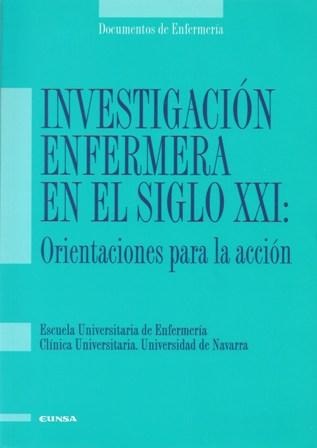 INVESTIGACION ENFERMERA EN EL SIGLO XXI